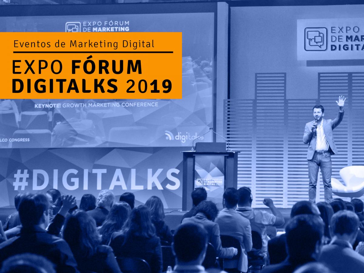 Expo digitalks 2019 –  A chance de expandir seus investimentos