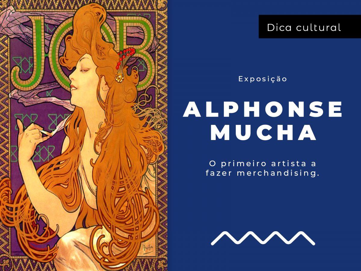 Dica Cultural: Exposição Alphonse Mucha