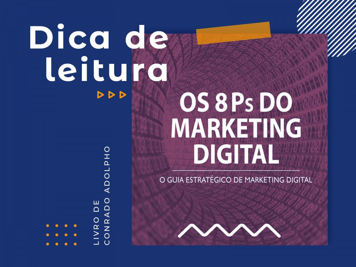 Dica de Leitura: Os Oito Ps do Marketing Digital